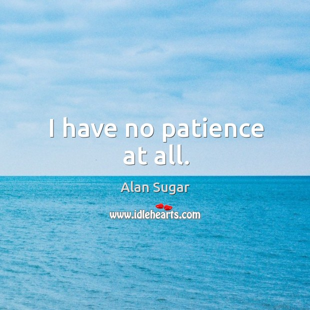 Alan Sugar Quotes Quotations Picture Quotes And Images