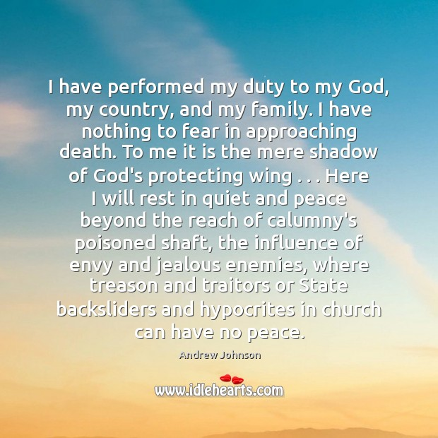 Image, I have performed my duty to my God, my country, and my