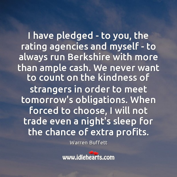 Image, I have pledged – to you, the rating agencies and myself –