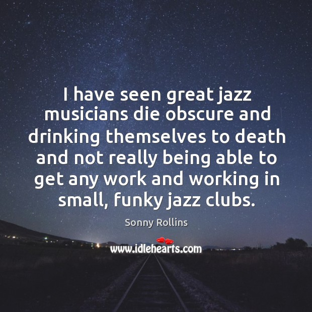 Picture Quote by Sonny Rollins