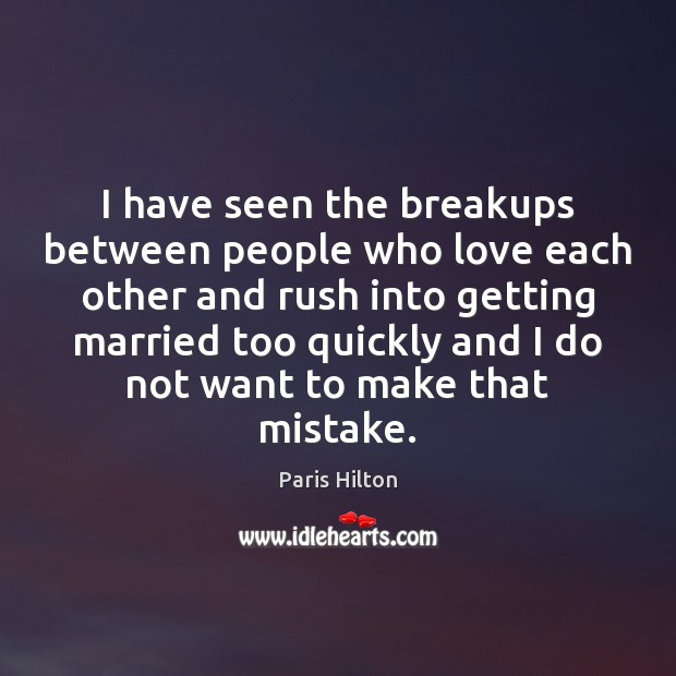 I have seen the breakups between people who love each other and Image