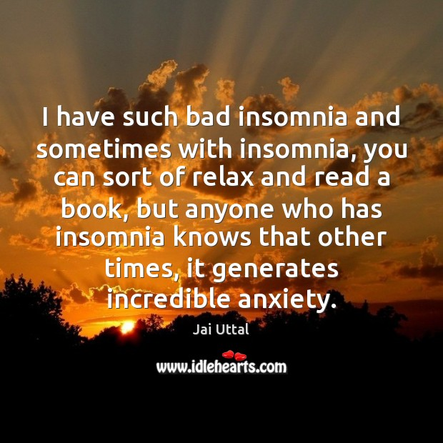 I have such bad insomnia and sometimes with insomnia, you can sort Image