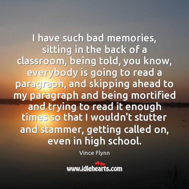 Image, I have such bad memories, sitting in the back of a classroom,