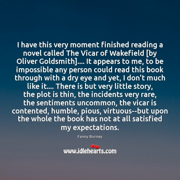 I have this very moment finished reading a novel called The Vicar Fanny Burney Picture Quote