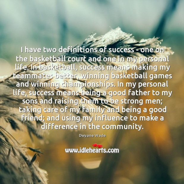 Image, I have two definitions of success – one on the basketball court