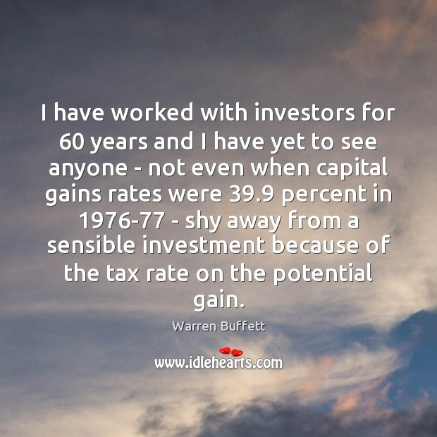 Image, I have worked with investors for 60 years and I have yet to