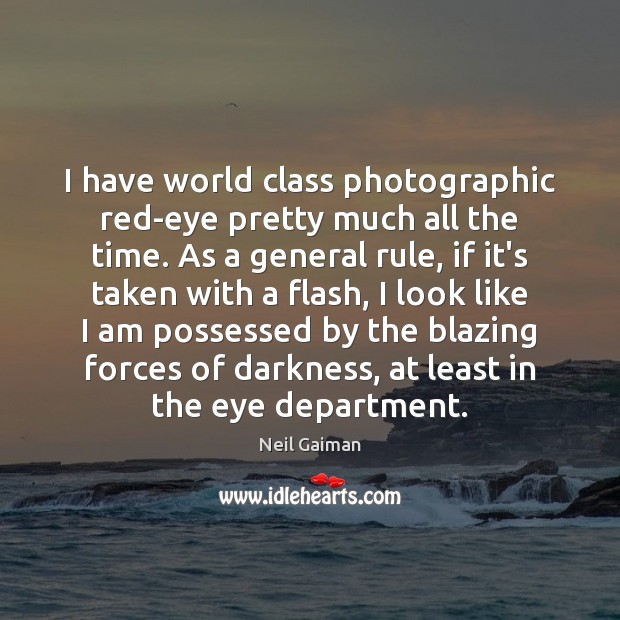 Picture Quote by Neil Gaiman