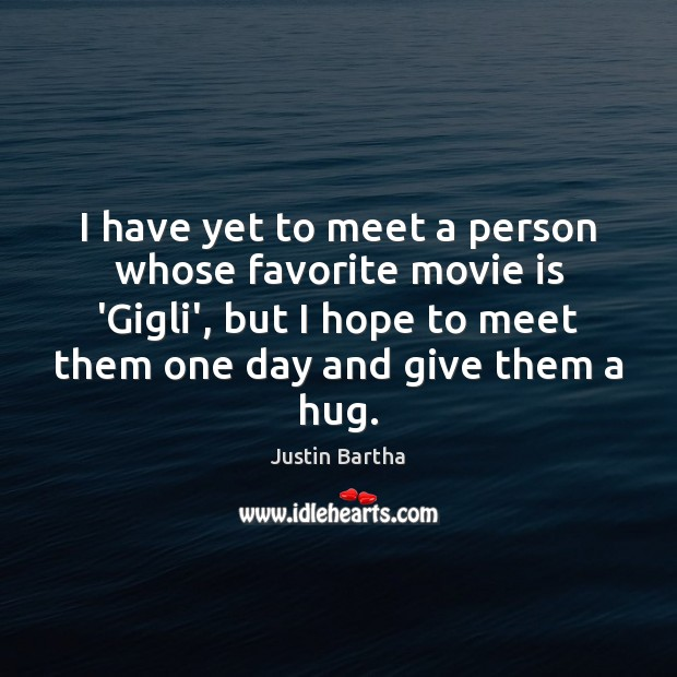 I have yet to meet a person whose favorite movie is 'Gigli', Image