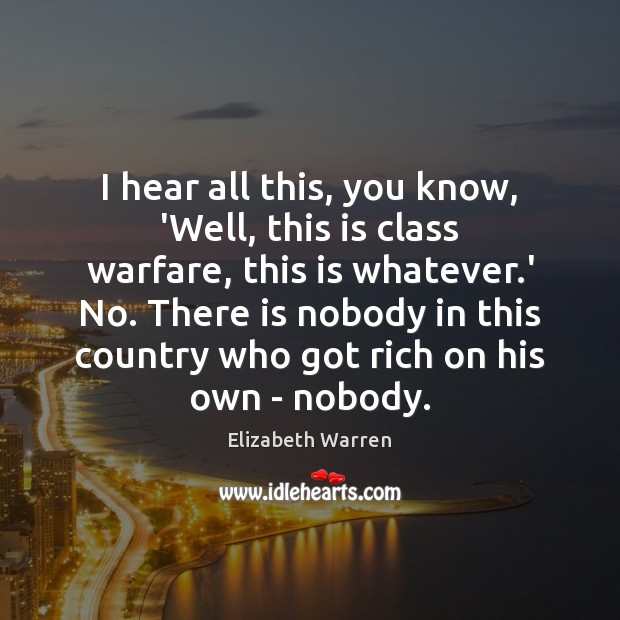 Picture Quote by Elizabeth Warren
