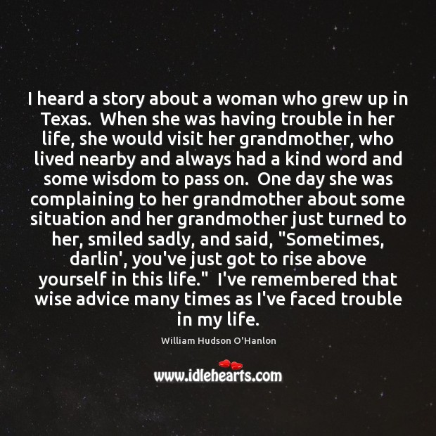 I heard a story about a woman who grew up in Texas. Image