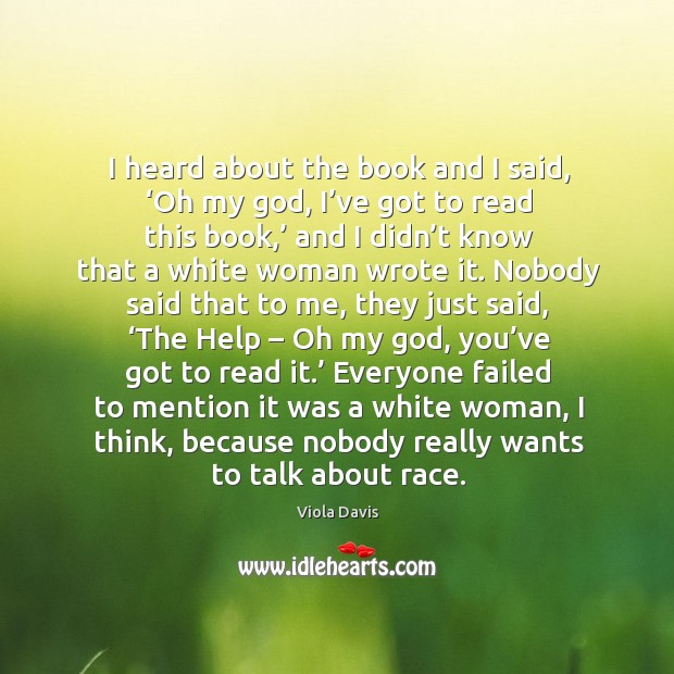 Image, I heard about the book and I said, 'oh my god, I've got to read this book,'