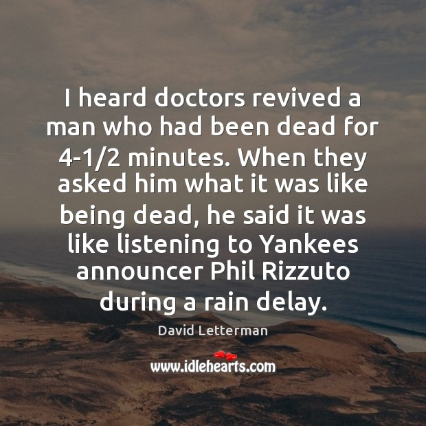 I heard doctors revived a man who had been dead for 4-1/2 Image