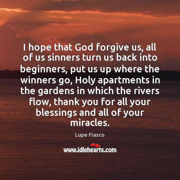 I hope that God forgive us, all of us sinners turn us Image