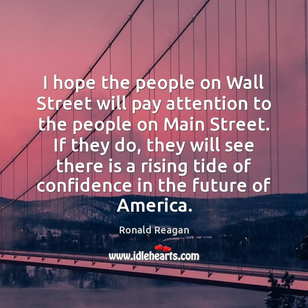 Image, I hope the people on Wall Street will pay attention to the