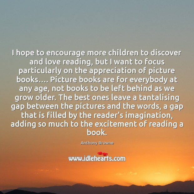 Image, I hope to encourage more children to discover and love reading, but