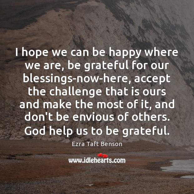 Image, I hope we can be happy where we are, be grateful for