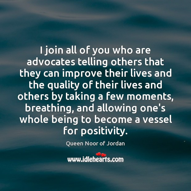 I join all of you who are advocates telling others that they Image