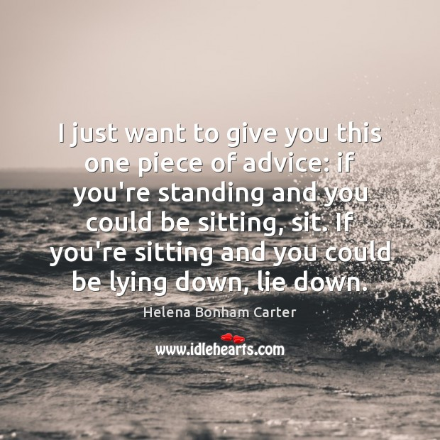 Image, I just want to give you this one piece of advice: if