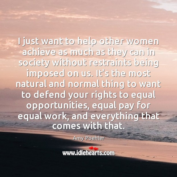 Image, I just want to help other women achieve as much as they