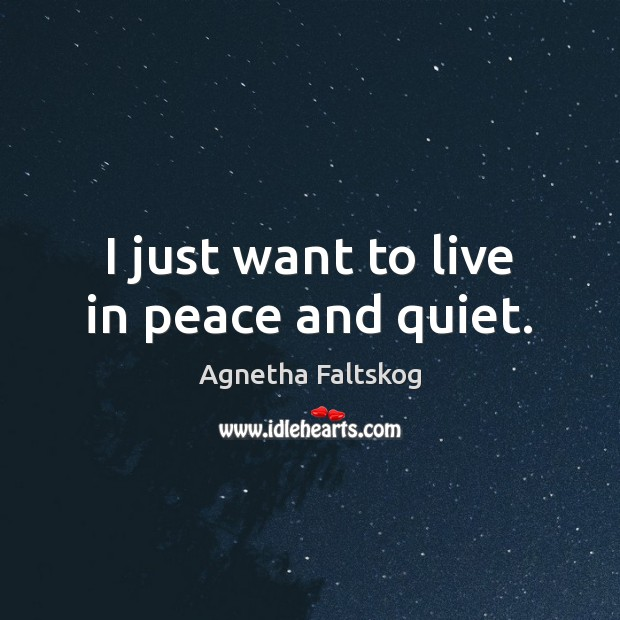 Image, I just want to live in peace and quiet.