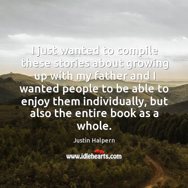 Picture Quote by Justin Halpern