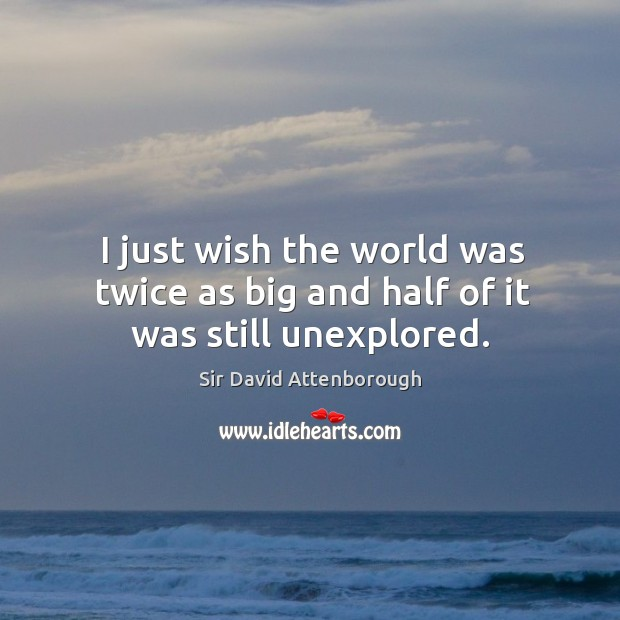 Picture Quote by Sir David Attenborough