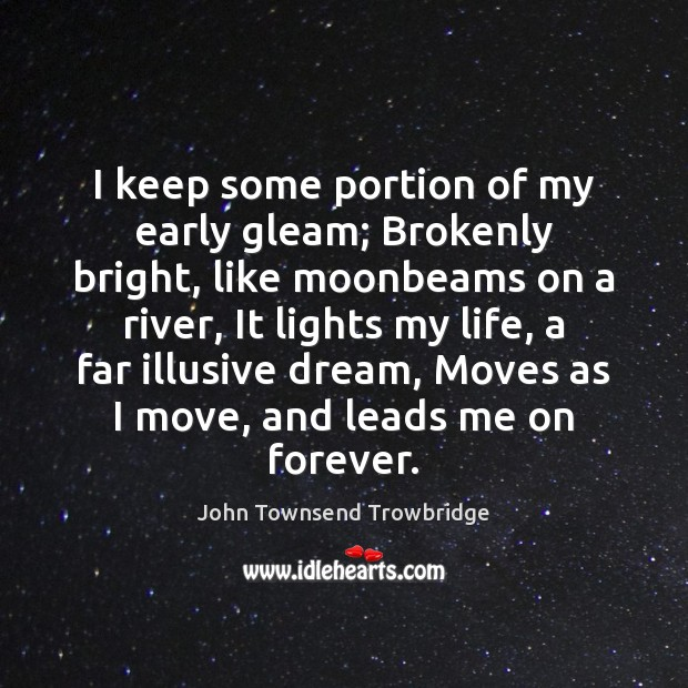Picture Quote by John Townsend Trowbridge