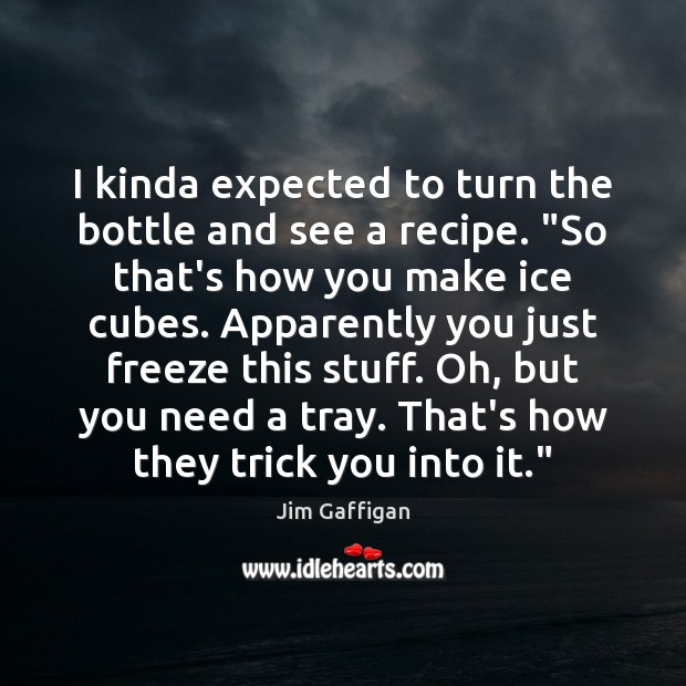 "I kinda expected to turn the bottle and see a recipe. ""So Image"