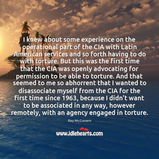 I knew about some experience on the operational part of the CIA Image