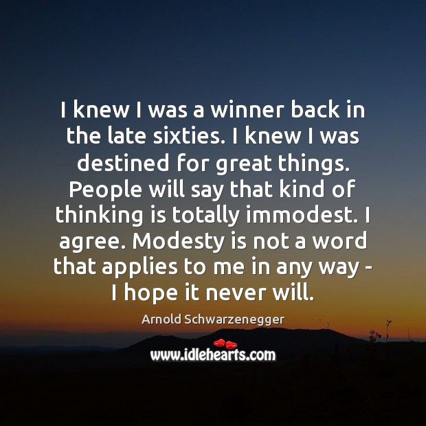 I knew I was a winner back in the late sixties. I Agree Quotes Image
