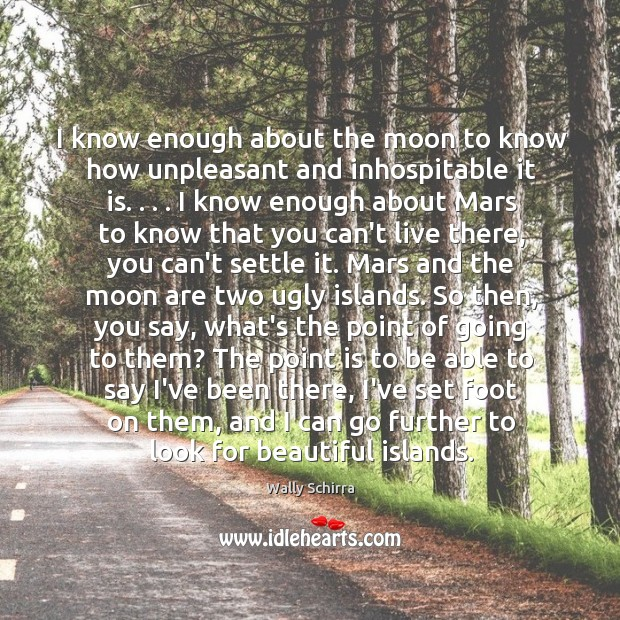 I know enough about the moon to know how unpleasant and inhospitable Image
