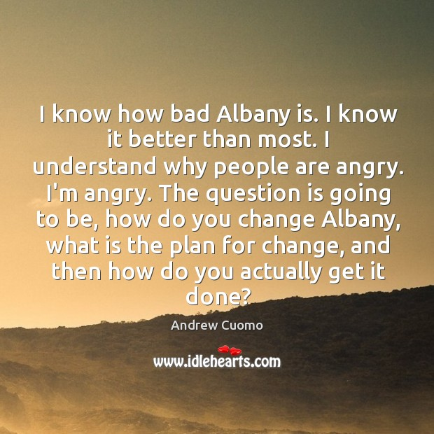 I know how bad Albany is. I know it better than most. Image