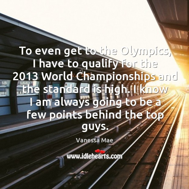 I know I am always going to be a few points behind the top guys. Image
