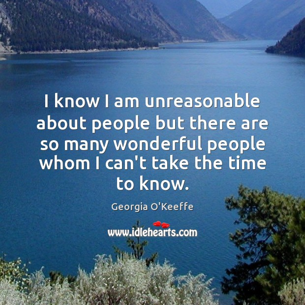 I know I am unreasonable about people but there are so many Image