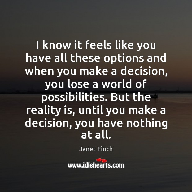 Picture Quote by Janet Finch