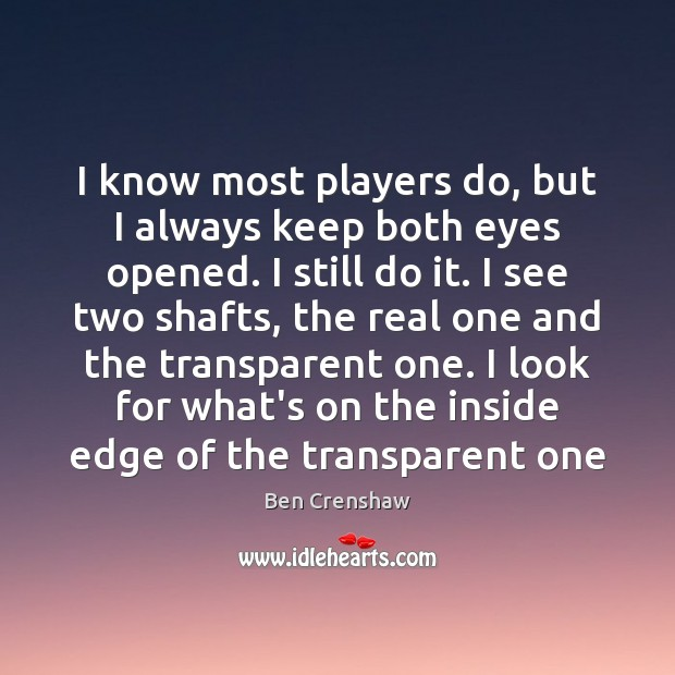 Image, I know most players do, but I always keep both eyes opened.