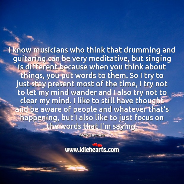 Image, I know musicians who think that drumming and guitaring can be very