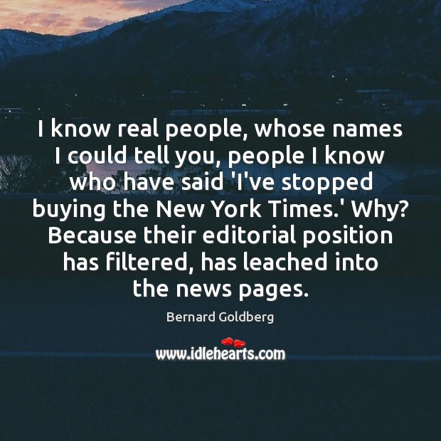 Image, I know real people, whose names I could tell you, people I