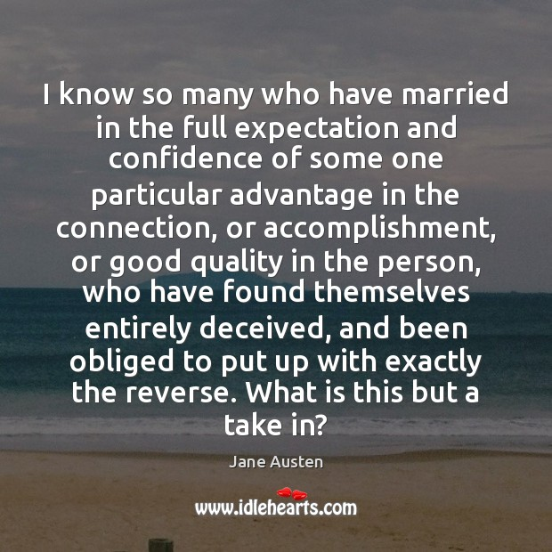 Image, I know so many who have married in the full expectation and