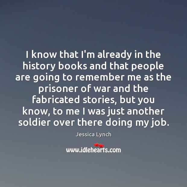 I know that I'm already in the history books and that people Image