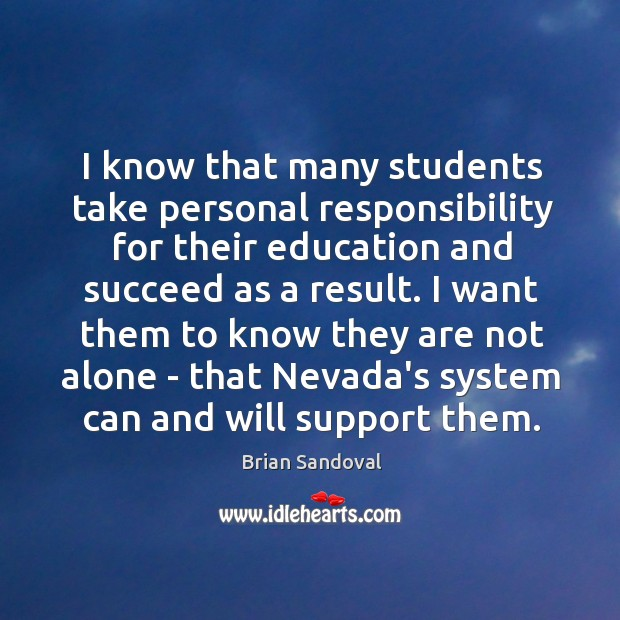 Image, I know that many students take personal responsibility for their education and