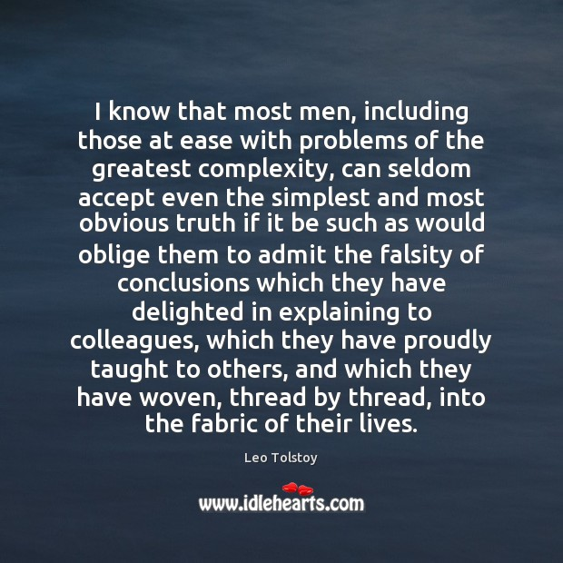 Image, I know that most men, including those at ease with problems of