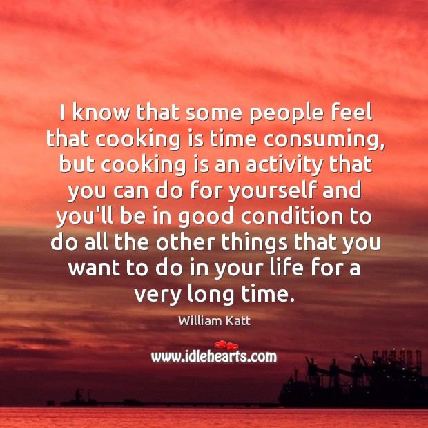 I know that some people feel that cooking is time consuming, but Image