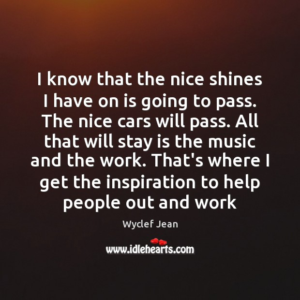 I know that the nice shines I have on is going to Image