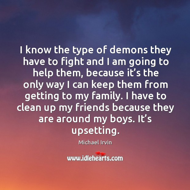 Image, I know the type of demons they have to fight and I am going to help them, because it's the