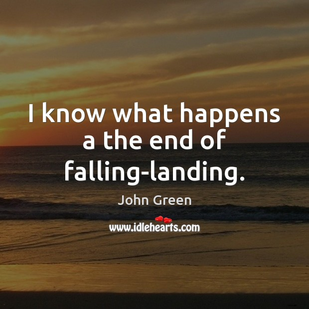 I know what happens a the end of falling-landing. Image