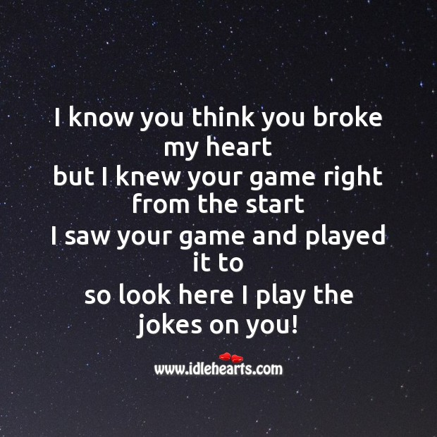 I know you think you broke my heart Image