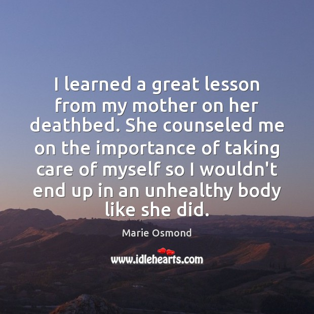 I learned a great lesson from my mother on her deathbed. She Image
