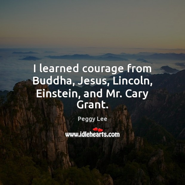 Picture Quote by Peggy Lee