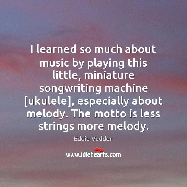 Picture Quote by Eddie Vedder